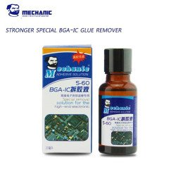 MECHANIC S-60 Super Strong Special BGA-IC CPU Adhesive Glue Remover ( 20ML )